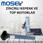 Mosel (Zincirli ve Tüp Motorlar)